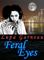 Cover for 'Feral Eyes'