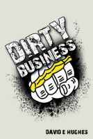 Cover for 'Dirty Business'