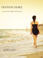 Cover for 'Death by Desire (Book #4 in the Caribbean Murder series)'