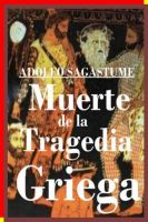 Cover for 'Muerte de la Tragedia Griega'