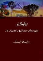 Cover for 'iJuba A South African Journey'