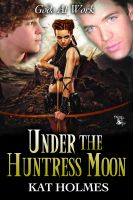 Cover for 'Under the Huntress Moon'