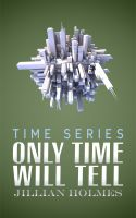 Cover for 'Only Time Will Tell'