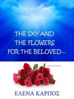 Cover for 'The Sky and the Flowers for the Beloved...'