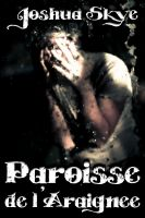 Cover for 'Paroisse de l'Araignee'