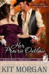 Her Prairie Outlaw (Prairie Brides Book 6) by Angel Creek Press