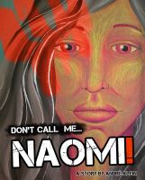 Cover for 'Don't Call Me Naomi - A Middle East Short Story'