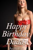 Cover for 'Happy Birthday, Daddy (Family sex stories, taboo erotica)'