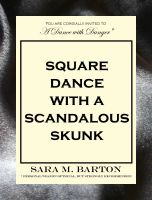 Cover for 'Square Dance with a Scandalous Skunk: A Dance with Danger Mystery #1'