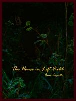 Cover for 'The House in Left Field'