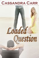 Cover for 'Loaded Question'