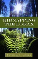 Cover for 'Kidnapping the Lorax'