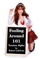 Cover for 'Fooling Around 101 - Version Alpha'