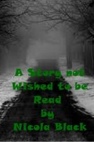 Cover for 'A Story not Wished to be Read'