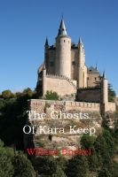 Cover for 'The Ghosts of Kara Keep'