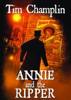 Cover for 'Annie & The Ripper'