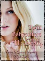 Cover for 'Twin Babysitters II: Shelly'