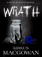 Cover for 'Wrath (A John Reeves Novel)'