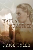 Paige  Tyler - Kayla and the Rancher
