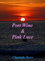 Cover for 'Port Wine & Pink Lace'