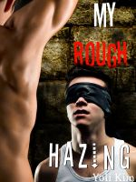 Cover for 'My Rough Hazing. (A Gay Fraternity Gangbang.)'