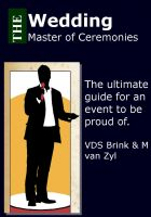 Cover for 'The Wedding Master of Ceremonies. The Ultimate guide for an event to be proud of'