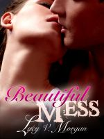 Cover for 'Beautiful Mess'