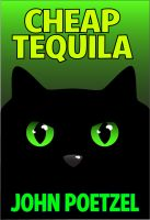 Cover for 'Cheap Tequila - A Funny Urban Fantasy'