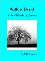 Cover for 'Willow Bend: A Mara Hiddenbridge Mystery'