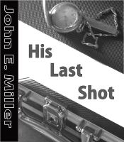 Cover for 'His Last Shot'