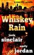 Whiskey Rain (A Rose City Novella) by Jools Sinclair