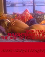 Cover for 'Spiritual Enlightenment in the Age of Cybersex'