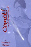 Cover for 'Comet!   (an Ell Donsaii story #5 )'