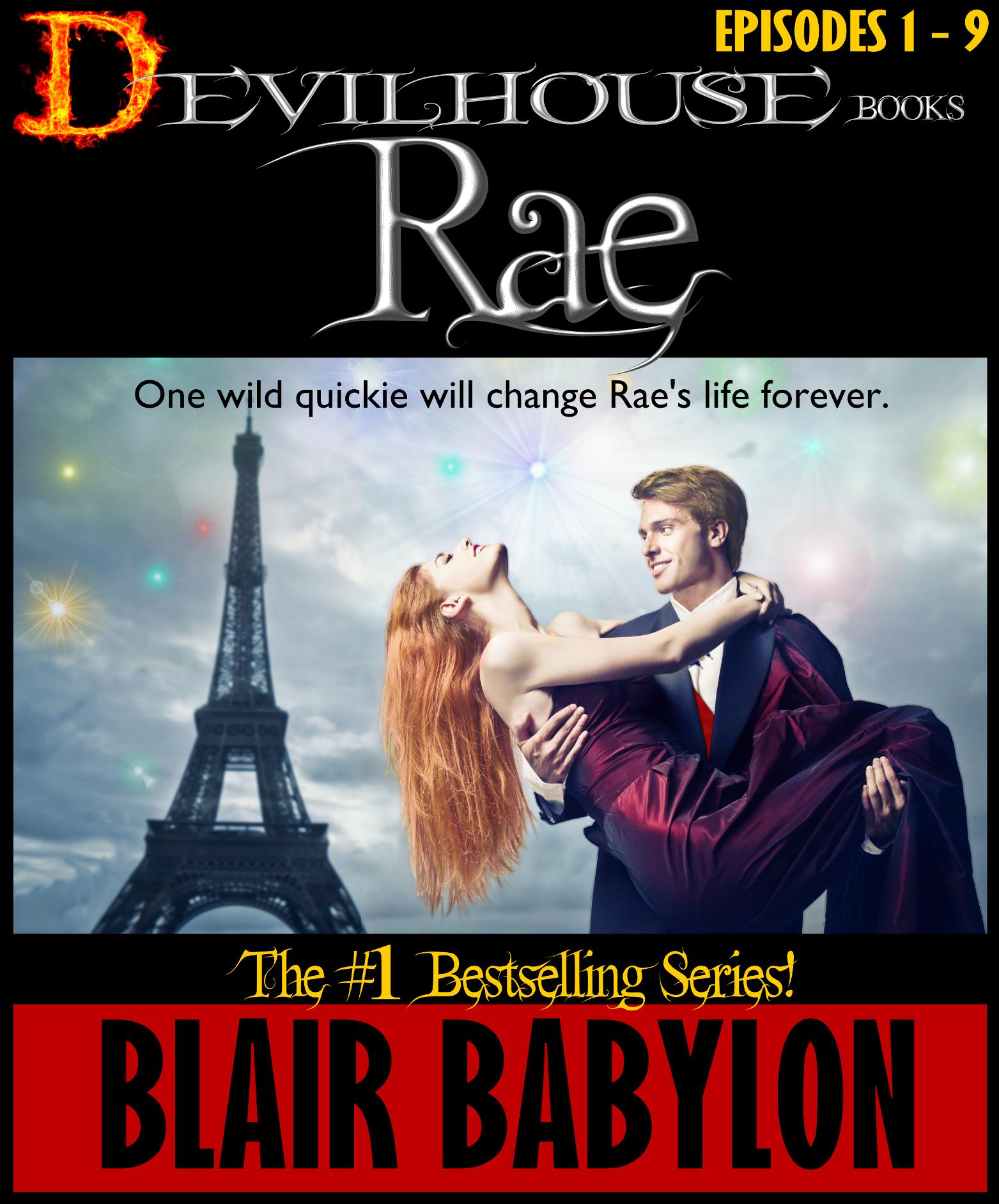 Blair Babylon - The Devilhouse Books: Rae, Episodes 1-9 Omnibus Edition