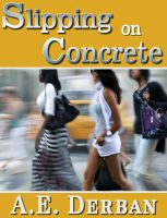 Cover for 'Slipping On Concrete'