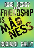 Cover for 'Friendship is Madness'
