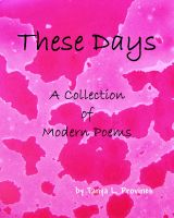 Cover for 'These Days, A Collection of Modern Poems'