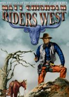 Cover for 'Riders West (A Storm Family Western #3)'