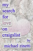 Cover for 'My Search For Love On Craigslist'