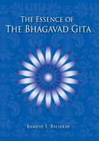 Cover for 'The Essence Of The Bhagavad Gita'