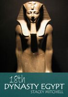 Cover for '18th Dynasty Egypt'