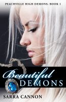 Cover for 'Beautiful Demons (Peachville High Demons, #1)'