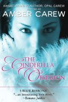 Cover for 'The Cinderella Obsession (Contemporary Fairytale Romance)'