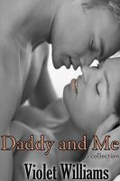 Cover for 'Daddy and Me (Pseudo Incest Series)'