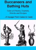Cover for 'Buccaneers and Bathing Huts...  Tales of Pirates, Tourists, Wrecks & Recipes'