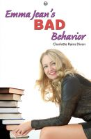 Cover for 'Emma Jean's Bad Behavior'