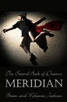 Cover for 'The Second Book of Dreams: Meridian'