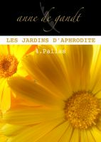 Cover for 'Les jardins d'Aphrodite #4-Pallas'