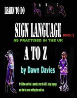 Cover for 'A TO Z Sign Language - Book 2'