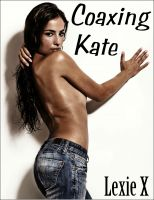 Cover for 'Coaxing Kate'